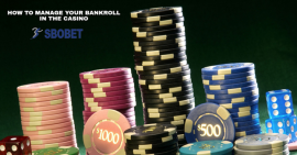 How to Manage Your Bankroll Well?